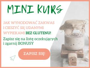 Kurs Jak wyhodować zakwas bez glutenu i upiec chleb